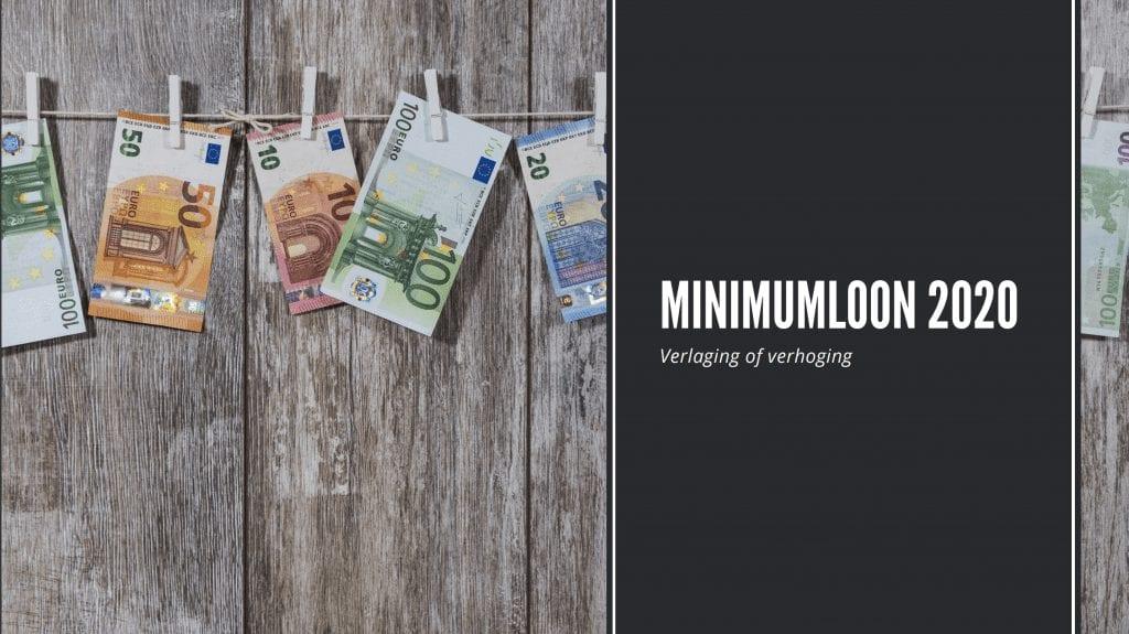 Minimumloon 2020: verlaging of verhoging?